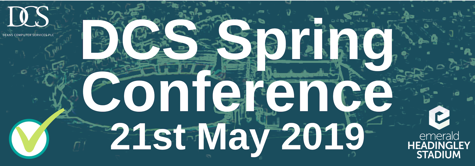 DCS Spring Conference 2019 Headingley